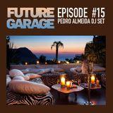 Future Garage - Episode 15