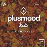 PlusMood Radio ep.3 (Live From Dash Radio Headquarters - Los Angeles)