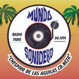Mundo Sonidero programa transmitido el día 14 de Julio 2107 por Radio FARO 90.1 FM