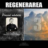 03 - Procesul mântuirii - Regenerarea