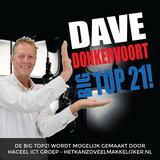 Dave Donkervoort Presenteert Big Top21 Op BigB21FM Za 15.09.2018