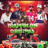 TRAPPIN ON CHRISTMAS MIX