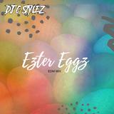 DJ C Stylez - Ezter Eggz (EDM Mix)