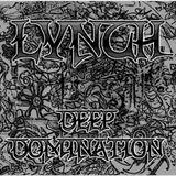 Lynch - Deep Domination Mix (09.10.2014)
