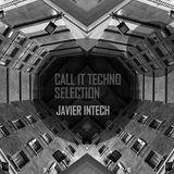 JAVIER INTECH- Call It Techno 2016 #15