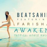 BeatSahil Feat. Farisha - Awaken (Tropical House)
