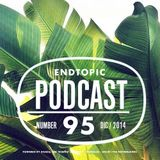 Endtopic Podcast Dec14 by Jose Castellano