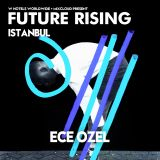 Ece Ozel at FUTURE RISING Istanbul