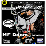 Til The Tape Pops Presents ... Eps 18 HipHop 201| MF Doom