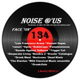 """Noise r'us # 134 """"face on"""" (Avril 2019)"""