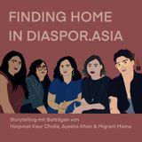 Folge 20: Finding Home in Diaspor.Asia - Podcast Anniversary