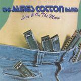 30 de abril de 2017 - JAMES COTTON: Live And On The Move.
