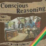 CONSCIOUS REASONING