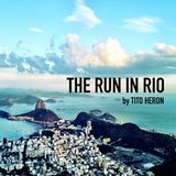 The Run in Rio by Tito Heron