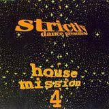 Strictly House Mission Vol. 4
