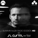 Slammin Muzik Radio Session 82 With SL Curtiz Aka Steve Josh