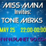 MISS MANA Invites Tonie Merks SUMMER VIBES