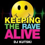 Dj Kutski presents Keeping The Rave Alive (In The Mix)