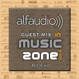 Music Zone By Alfa Audio Guest Mix DJ Icko (June 2015)