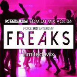 "KAZUHIY ""EDM"" DJ MIX VOL.06 FREAKS LIMITED MIX"