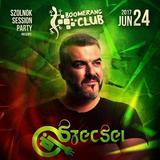 2017.06.24. - Session Party - Boomerang Club, Szolnok - Saturday