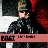 FACT Mix 156: Kode9