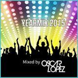 YearMix 2015 mixed by Oscar Lopez