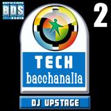 Dj Upstage - Tech Bacchanalia 2