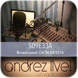 Andrez LIVE! S09E33A On 06.04.2016