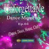Unforgettable Dance Moments Ep.04