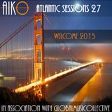 AIKO & GMC present Atlantic Sessions 27