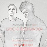 Zenebootiq Tribute 002 - Layo & Bushwacka!