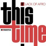 This Time Mix by Lack Of Afro