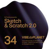 Sketch & Scratch 2.0 Vol. 34 by DJ Tonik @ VIBEdaPLANET.com