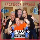 Facebook Uproar, JSP, Bairdy & Special Guest Bass Generator 21/05/2016 Part 2