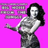 Steam's Jukebox Shuffle - Big Noise from the Jungle!