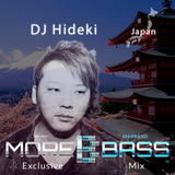 More Bass Exclusive Mix, Episode Ten. DJ Hideki from Japan (EDM) morebass.com