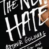 Hate isn't free -- Hate is a BUSINESS! Arthur Goldwag explains.