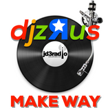"@ JD3RADIO #djzRus ""MAKE WAY"""