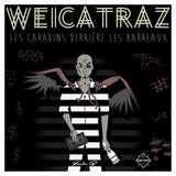Weicatraz 2017 - Wei médecine Rennes @LaTurballe - Yanis B.