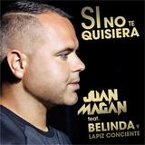 Mix Si No Te Quisiera (Junio 2017)