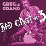 BADCAST 3 / Rock'n'roll , Rockabilly , Garage rock , 60s , 70s , Psychobilly