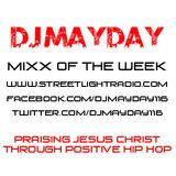 DJ Mayday Street Light Radio Mixx