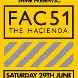 IAN OSSIA - SHINE presents FAC51 THE HACIENDA @ The Warehouse - Leeds - 29_06_2013.