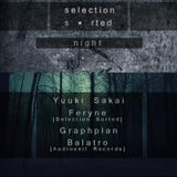 Art Style: Techno | Selection Sorted Night [Part 4] : Graphplan [2014.01.28.]