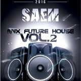 SAEM - Mix Future House Vol.2