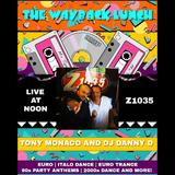 DJ Danny D - Wayback Lunch - Mar 15 2019