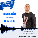 MY MIX #1 TFLive Summer Selection : House : Garage : Bass * Tweet / Snap / FB / IG @djrichiedon