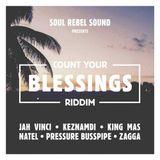 Count Your Blessings Riddim (soul rebel sound 2019) Mixed By SELEKTA MELLOJAH FANATIC OF RIDDIM
