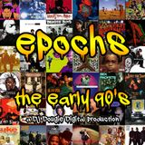 Epochs: The Early 90's (Disc 1)